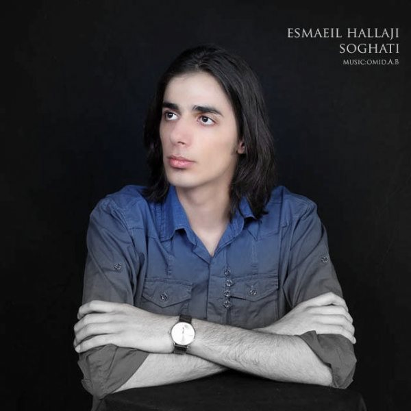 Esmaeil Hallaji - Soghati
