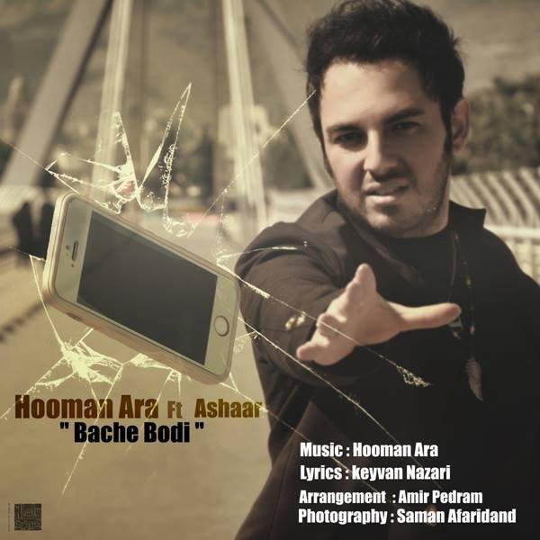 Hooman Ara - Bache Boodi (Ft Ashaar)