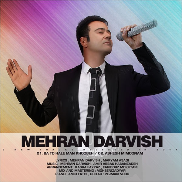 Mehran Darvish - Ba To Hale Man Khoobe