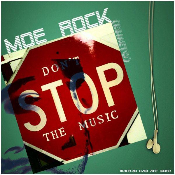 Moe Rock - Dont Stop Music