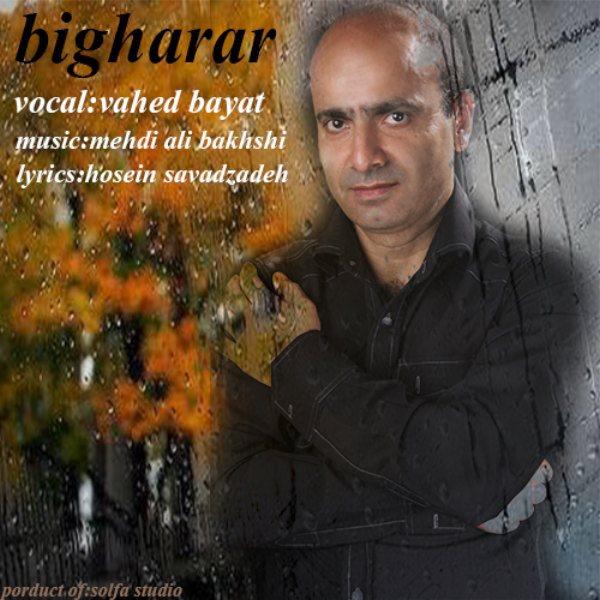 Vahed Bayat - Bigharar