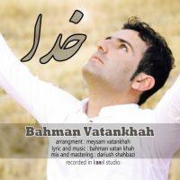 Bahman-Vatankhah-Khoda