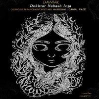 Danial-Vaezi-Dokhtar-Nabash-Inja