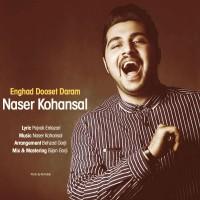 Naser-Kohansal-Enghad-Dooset-Daram