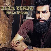 Reza-Yekta-Hese-Khoob