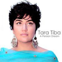 Tara-Tiba-Lalaie-(A-Persian-Dream)