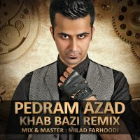 The-Ways_Yas-Khab-Bazi-(Pedram-Azad-Remix)