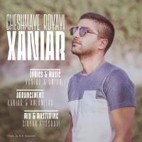 Xaniar-Cheshmaye-Royayi