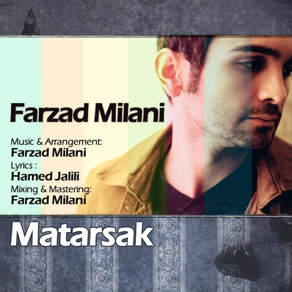 Farzad Milani - Matarsak