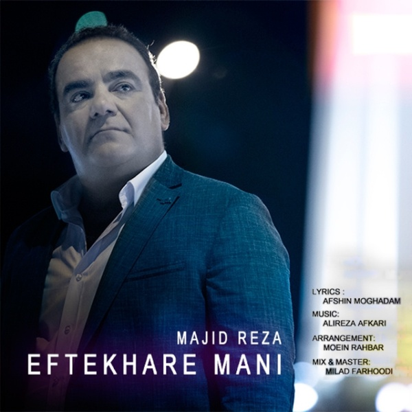 Majid Reza - Eftekhare Mani