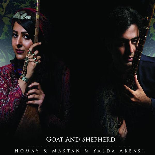 Mastan & Homay - Le Yare (Ft Yalda Abbasi)