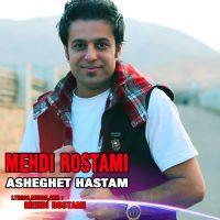 Mehdi-Rostami-Asheghet-Hastam