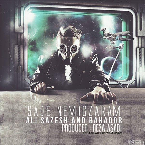 Ali-Sazesh_Bahador-Sade-Nemigzaram