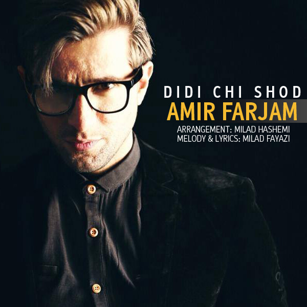 Amir-Farjam-Didi-Chi-Shod
