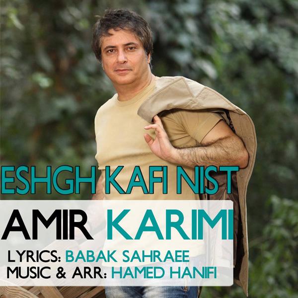 Amir-Karimi---Eshgh-Kafi-Nist-f