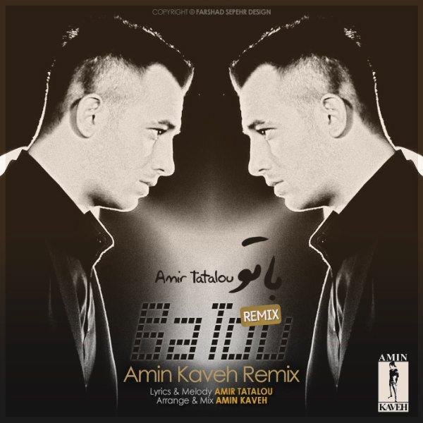 Amir-Tataloo-Ba-To-(Amin-Kaveh-Remix)