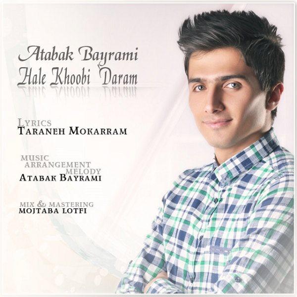 Atabak-Bayrami-Hale-Khobi-Daram