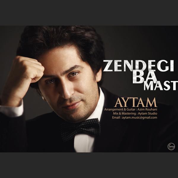 Aytam-Zendegi-Ba-Mast