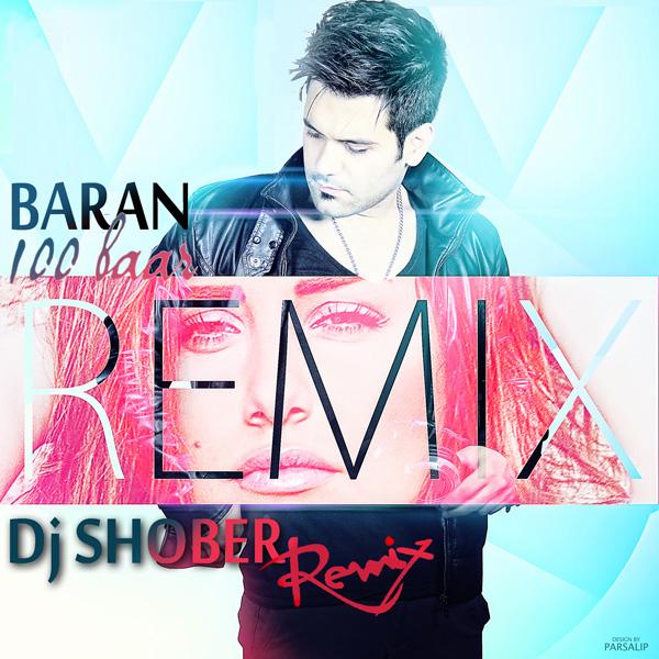 Baran-100-Baar-(Dj-Shober-Remix)