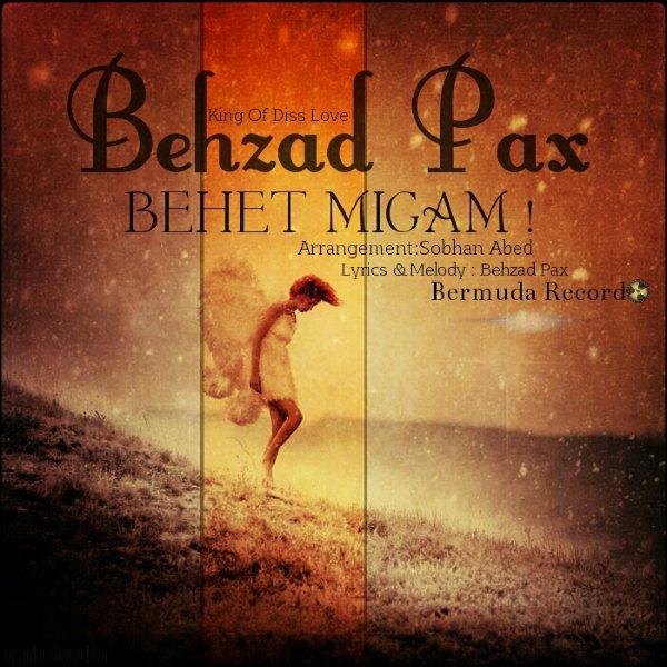 Behzad-Pax-Behet-Migam