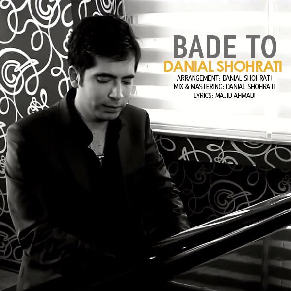 Danial-Shohrati-Bade-To