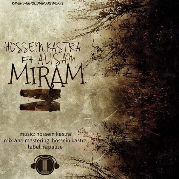 Hossein-Kastra-Miram-(Ft-Ali-Sam)
