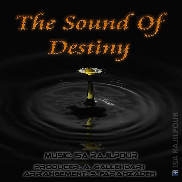 Isa-Rajilpour-The-Sound-Of-Destiny