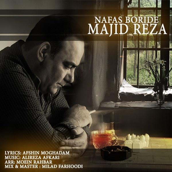 Majid-Reza-Nafas-Boride