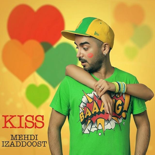 Mehdi Izaddoost - Kiss