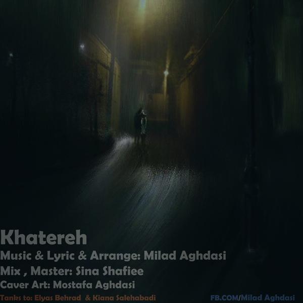 Milad-Aghdasi-Khatereh