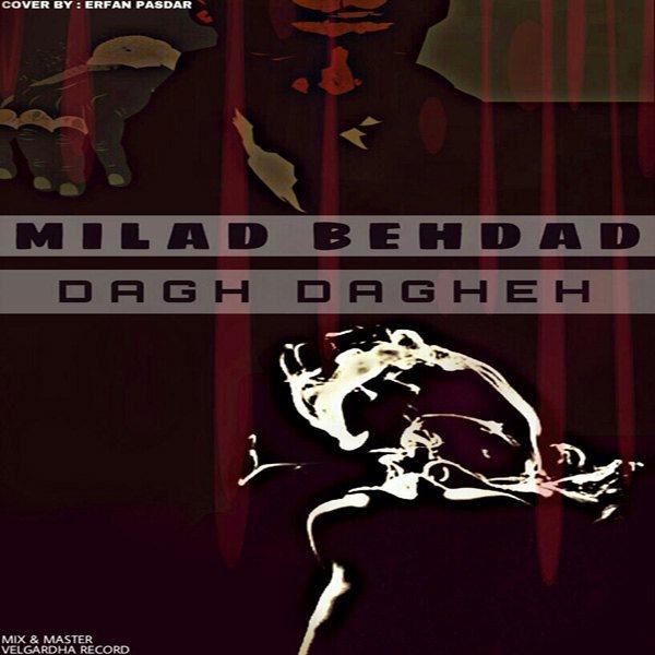 Milad-Behdad-Dagh-Daghe