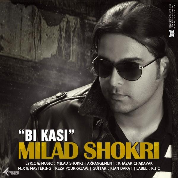 Milad-Shokri-Bi-Kasi