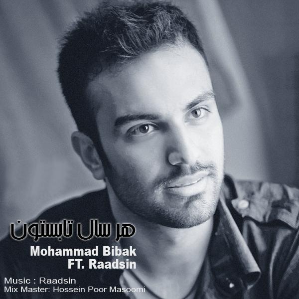 Mohammad-Bibak-Har-Sal-Tabestoon-(Ft-Raadsin)