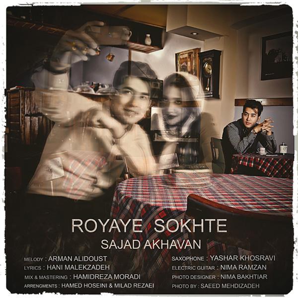 Sajad-Akhavan-Royaye-Sookhte