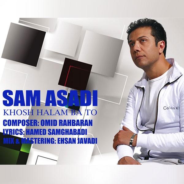 Sam-Asadi-Khoshhalam-Ba-To