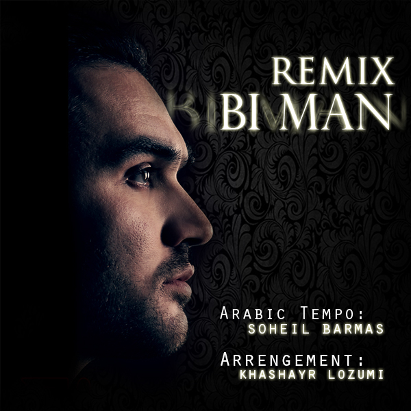Soheil-Barmas-Bi-Man-(Khashayar-Lozumi-Remix)