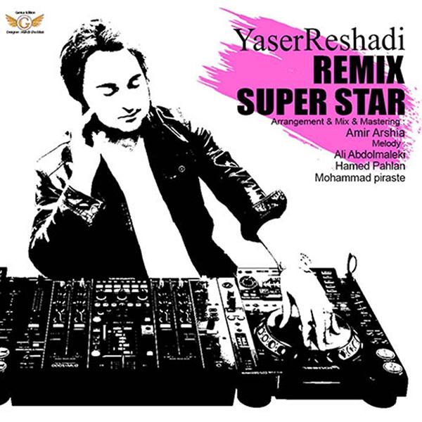 Yaser-Reshadi-Super-Star-(Remix)