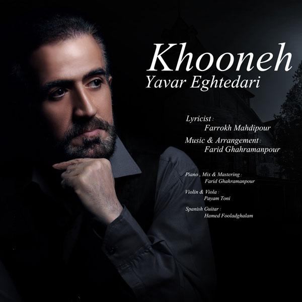 Yavar-Eghtedari-Khooneh