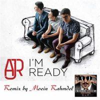 AJR-Im-Ready-(Moein-Rahmdel-Remix)