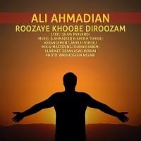 Ali-Ahmadian-Roozaye-Khobe-Diroozam