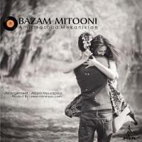 Amir-Masoud-Mekanikian-Bazam-Mitooni