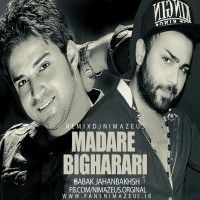 Babak-Jahanbakhsh-Madare-Bigharari-(Nima-Zeus-Remix)