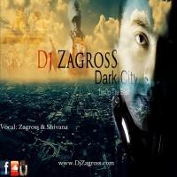 DJ-Zagross-Dark-City-(Ft-Shivana)