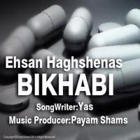 Ehsan-Haghshenas-Bikhabi