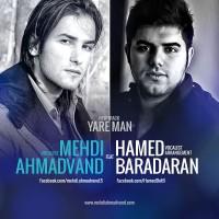 Mehdi-Ahmadvand-Yare-Man-(Ft-Hamed-Baradaran)