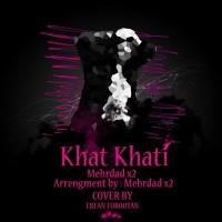 Mehrdad-X2-Khat-Khati