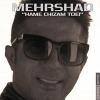 Mehrshad-Hame-Chizam-Toei