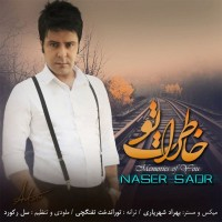 Naser-Sadr-Khaterate-To