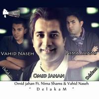 Omid-Jahan-Delakam-(Ft-Vahid-Naseh_Nima-Shams)