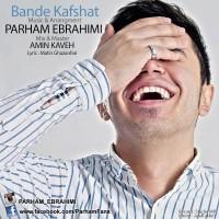 Parham-Ebrahimi-Bande-Kafshat